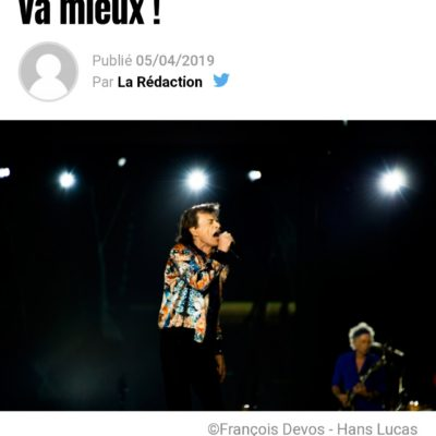 ROLLING-STONE Magazine | Rolling-Stones: Mick Jagger va mieux ! 05.04.2019
